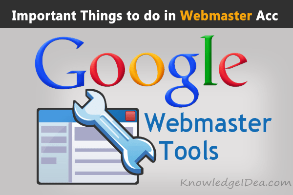 Important Things to Do After Webmaster Site Submission