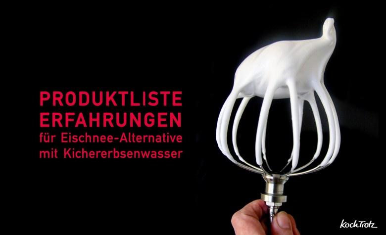 Eischnee-Kichererbsenwasser-Produktliste-1-6