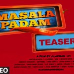 Masalapadam Movie Official Teaser