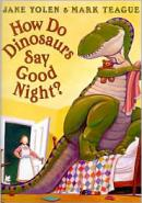 How Do Dinosaurs Say Good Night? by Jane Yolen: Book Cover