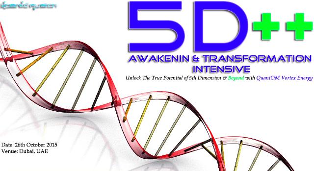 Kosmic Fusion® – 5D++ AwaKeNiN & TrANsForMaTioN Intensive Workshop Dubai UAE - [October 2015] - Kosmic Fusion - Home of Quantum Vortex Energy® small
