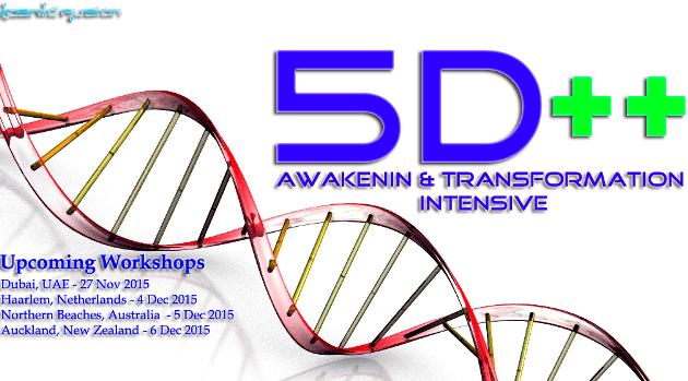 Kosmic Fusion® – 5D++ AwaKeNiN & TrANsForMaTioN Intensive Workshop Northern Beaches NSW Australia - [September 2015] - Kosmic Fusion - Home of Quantum Vortex Energy® October November 2015 Dubai Sydney Australia Auckland New Zealand