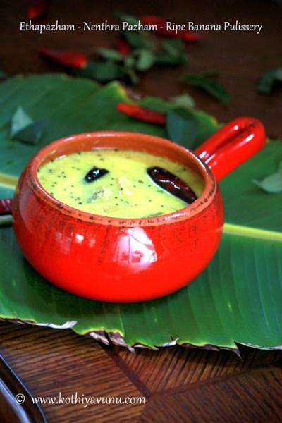 Ethapazham  Pulissery – Nenthra Pazham Pulissery Recipe | Ripe Banana Pulliseri Recipe