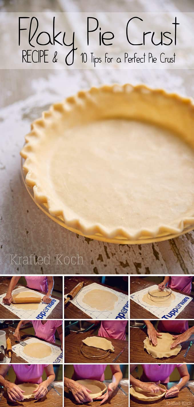 Flaky Pie Crust & 10 Tips for the Perfect Pie Crust - Krafted Koch ...