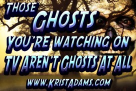 Those Ghosts Arent real