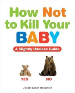How-Not-To-Kill-Your-Baby-243×300