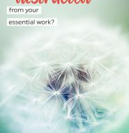 Are you distracted from your essential work