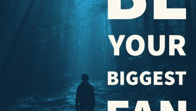 Inspirational quote card: Be your biggest fan