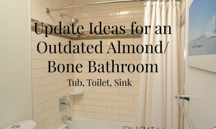 update ideas for an almond or bone bathroom, tub, toilet and sink