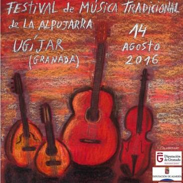 Ugíjar – XXXV Festival de Música Tradicional de La Alpujarrra – 2016