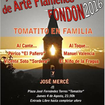 Fondón – XXVI Festival de Flamenco – Homenaje a Manuel Soto Sordera