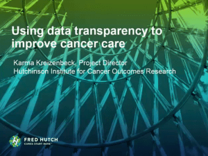 Using Data Transparency to Improve Cancer Care