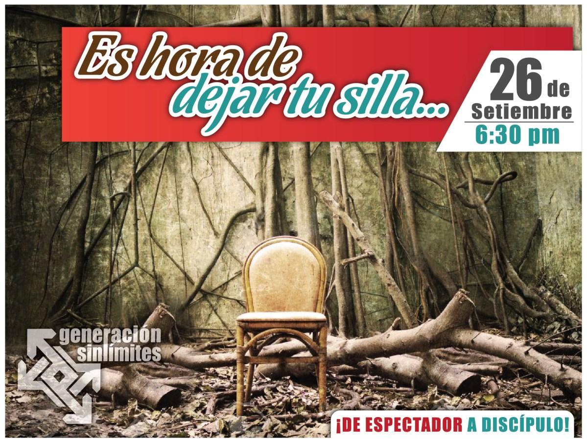 """""""Es Hora de Dejar Tu Silla"""" – 26 de Septiembre – 6:30 P.M."""
