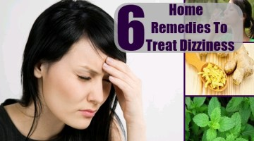 Home Remedies To Treat Dizziness