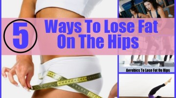 Different Ways To Lose Fat On The Hips