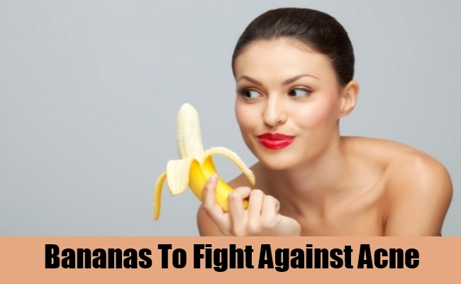 Bananas To Fight Against Acne