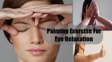 Palming Exercise For Eye Relaxation