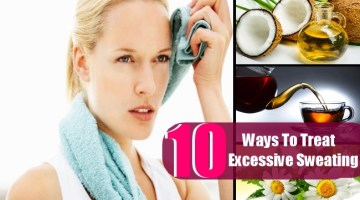 10 Top Natural Ways To Treat Excessive Sweating
