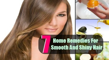 7 Top Home Remedies For Smooth And Shiny Hair