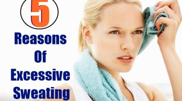 5 Reasons Of Excessive Sweating