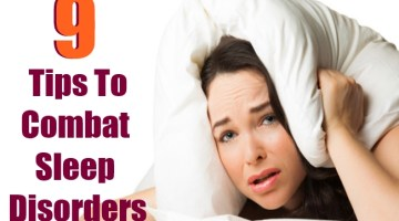 Top 9 Best Tips To Combat Sleep Disorders