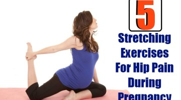 5 Stretching Exercises For Hip Pain During Pregnancy