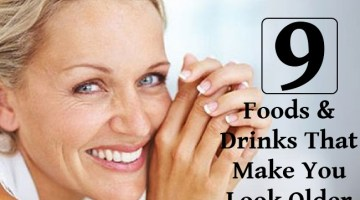 9 Foods And Drinks That Make You Look Older