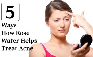 5 Incredible Ways How Rose Water Helps Treat Acne