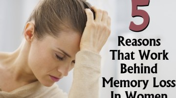 Reasons That Work Behind Memory Loss In Women