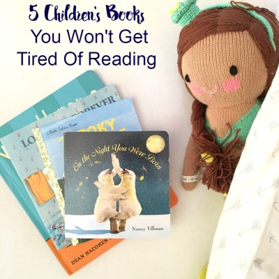 5 Children's Books You Won't Get Tired Of Reading