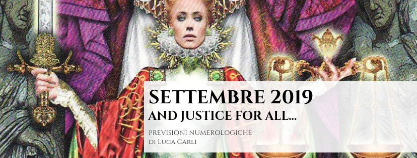 SETTEMBRE 2019 – …and Justice for All – Numerologia