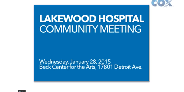 Lakewood Hospital Community Meeting Video, Letter of Intent and Presentation