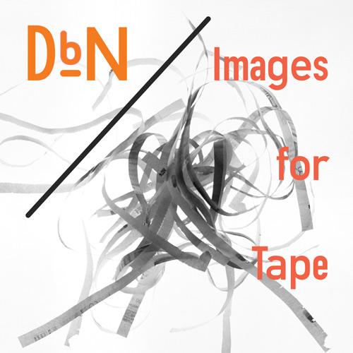 DbN_ImagesForTape_500x500