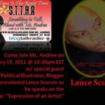 "Listen/Call In With Lance Scurvin On The ""Something To Talk About with Ms. Andree"" Radio Show!"