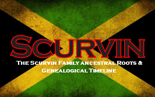 Jamaican Flag - Scurvin Roots & Family Genealogical Timeline