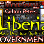 Liberia Is Made Destitute By Its Own Government! – The LanceScurv Show