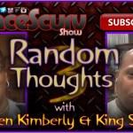 Random Thoughts # 3 – The LanceScurv Show
