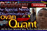 The Special Needs Discrimination Of Jovan Quant! – The LanceScurv Show