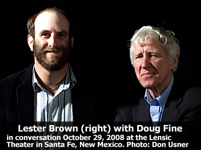 Lester Brown (right) read from his work and joined in conversation with Doug Fine at the Lensic Theater in Santa Fe, New Mexico, Wednesday, October 29, 2008. Photo: Don Usner
