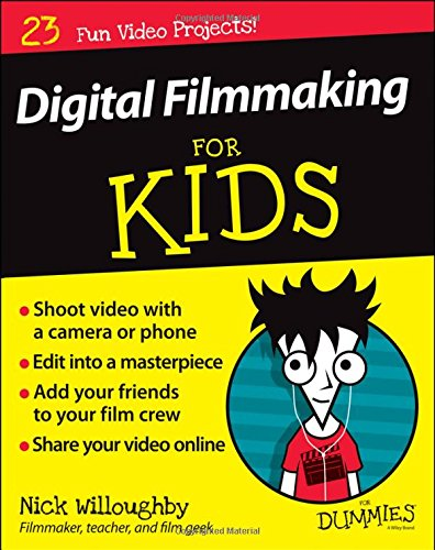 digital filmmaking for kids