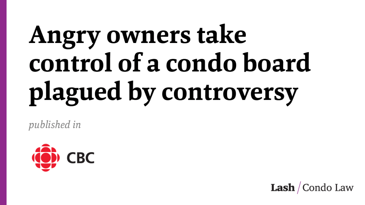 Angry owners take control of a condo board plagued by controversy