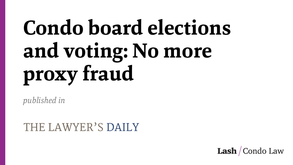 Condo board elections and voting: No more proxy fraud