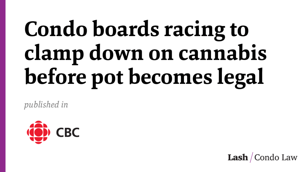 Condo boards racing to clamp down on cannabis before pot becomes legal