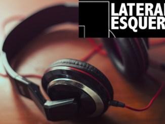 lateral-esquerdo-podcast