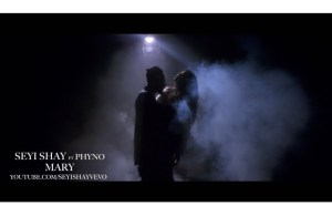 Seyi Shay Ft Phyno - Mary