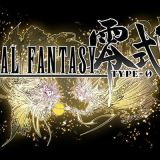 Final Fantasy Type-0 HD – Extended Trailer; FFXV Demo Avaiable For Limited Time