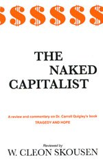 W. Cleon Skousen - The Naked Capitalist