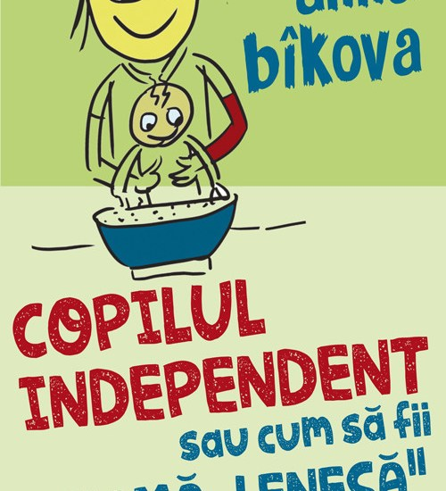 copilul-independent-sau-cum-sa-fii-o-mama-lenesa_1_fullsize