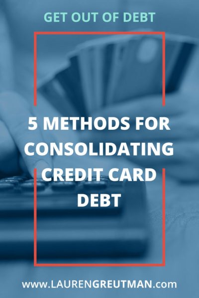 5 Methods for consolidating Credit card debt - Should you do it?