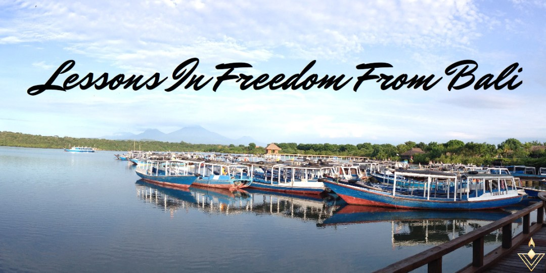 How And Why You Should Travel For Your Next Vacation – Part 1 Lessons In Freedom From Bali